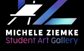 Michele Ziemke Student Art Gallery