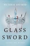 "Book Cover: ""Glass Sword"" by Victoria Aveyard"