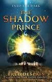 "Book Cover: ""The Shadow Prince"" by Bree Despain"