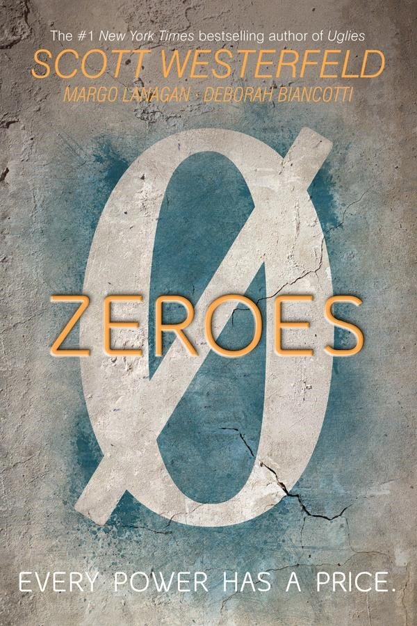 "Book Cover: ""Zeroes"" by Scott Westerfeld"
