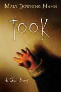 "Book Cover: ""Took"" by Mary Downing-Hahn"